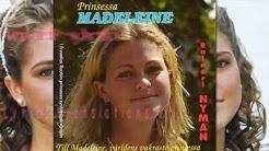 PRINCESS  MADELEINE  - Translation in english, swedish and german