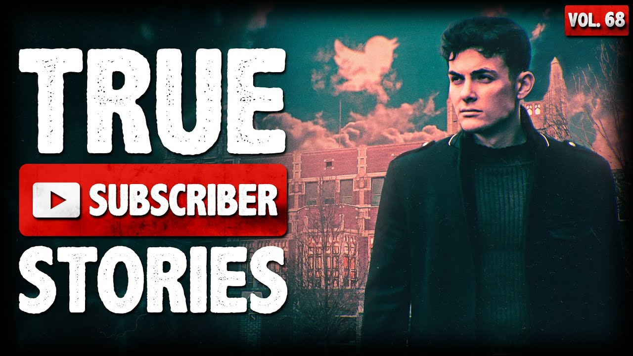 HE STALKED ME THROUGH TWITTER | 10 True Scary Subscriber Horror Stories (Vol. 68)