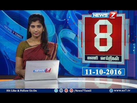News @ 8PM   11.10.16   News7 Tamil