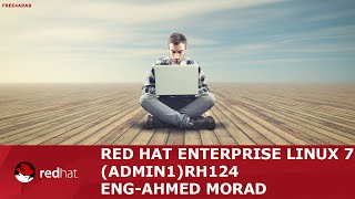 22-Red Hat Enterprise Linux 7 (Admin1) RH124 ( Package Management) By Eng-Ahmed Morad | Arabic