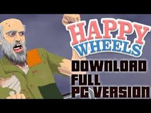 How To Get Happy Wheels Full Version For Free Pc Link In