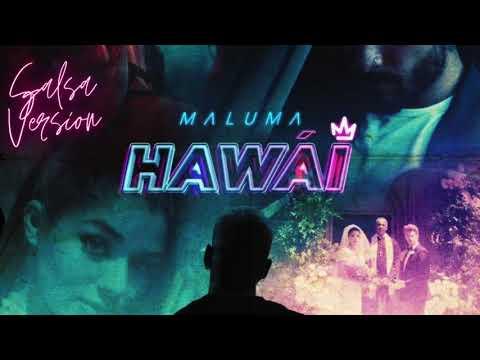 Maluma – Hawái (Salsa Version)