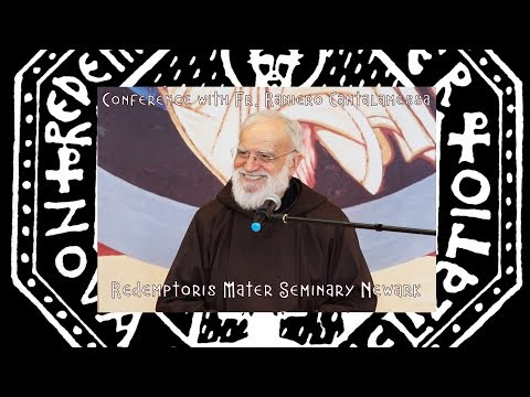 Conference with Fr. Raniero Cantalamessa