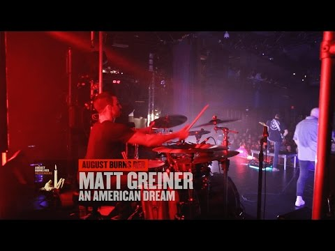 Matt Greiner | August Burns Red | An American Dream