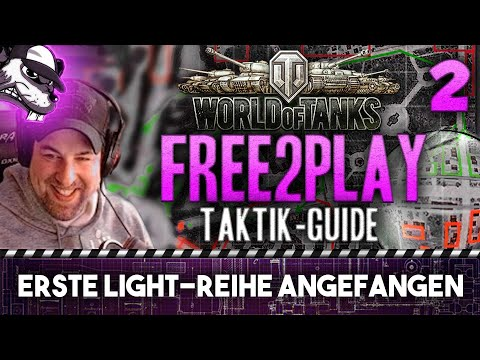 "Free2play Taktik-Guide #2 ""Erste Light-Reihe angefangen!"""