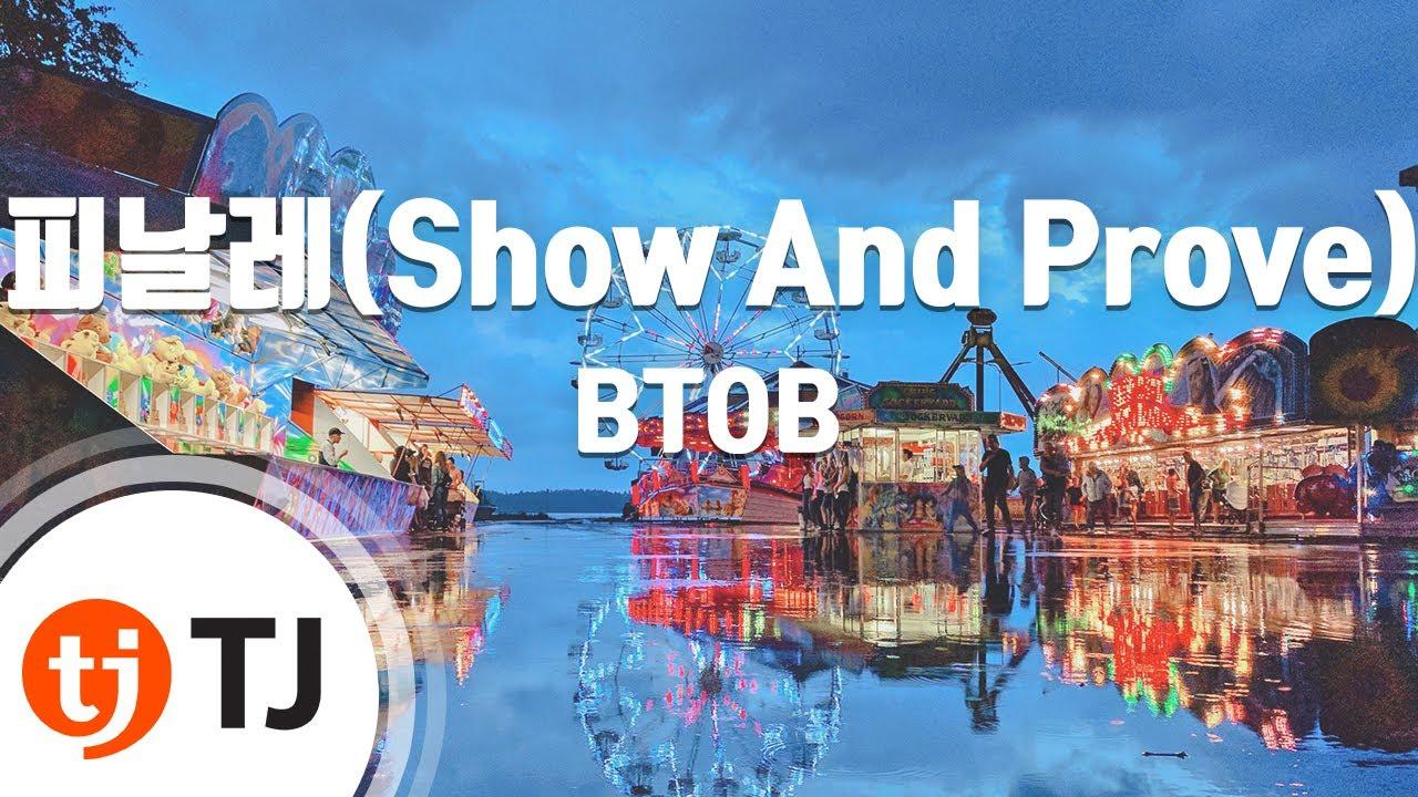 [TJ노래방] 피날레(Show And Prove) - BTOB / TJ Karaoke
