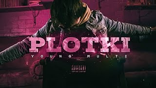 YOUNG MULTI - Plotki (Prod. whoismike)