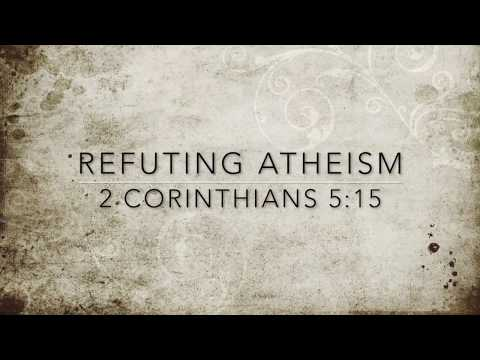 Refuting Atheism