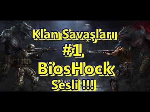 ★ ★ ★ Wolfteam ★ BiosHock ★ Klan ★ Savaşları ★ #1 ★ ★ ★