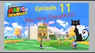 No the Death!?!   Super Mario 3D World