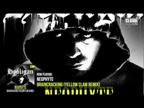 Neophyte - Braincracking (Yellow Claw Remix)