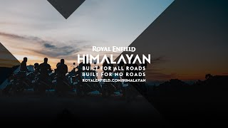 Royal Enfield Himalayan | Built For All Roads. Built For No Roads. | What's your adventure?