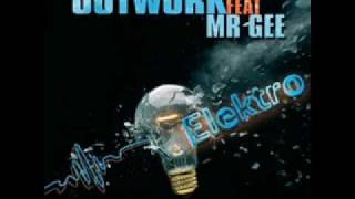 Outwork feat Mr Gee - Elektro (Steven Kass Bootleg Mix 2010  )