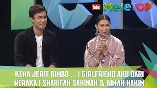 Video Kena Jerit Bimbo ... I Girlfriend Aku dari Neraka I Sharifah Sakinah & Aiman Hakim download MP3, 3GP, MP4, WEBM, AVI, FLV Maret 2018