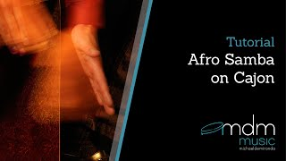 Cajon lesson Afro Samba by Michael de Miranda