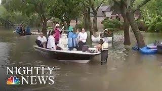 Water Is Still Rising In Houston | NBC Nightly News