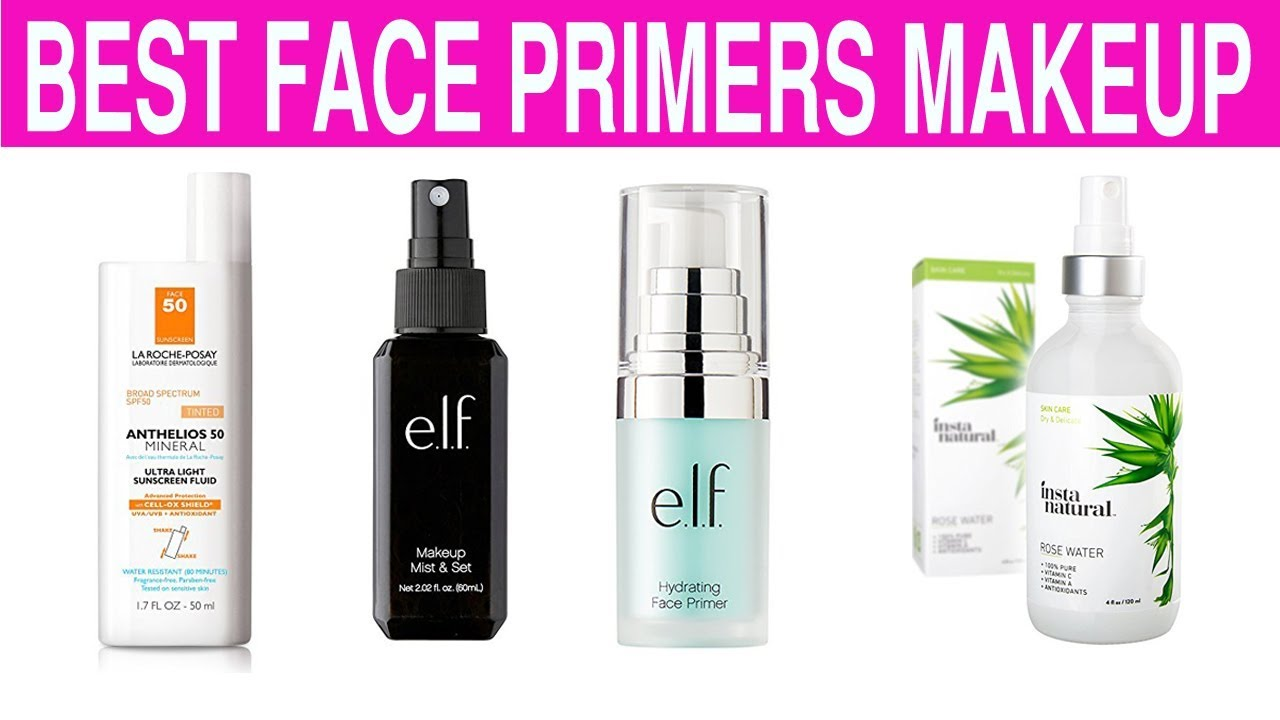 The 8 BEST Face Primers Products For Skin | Makeup, Foundation in the world with price.