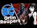 DC Comics Grim Reapers Explained!