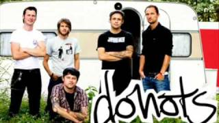 Watch Donots Disappear video