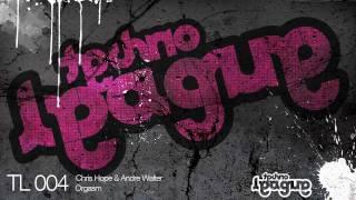 TL004 - Chris Hope & Andre Walter - Orgasm HQ VERSION // Releasedate: 22.06.2009