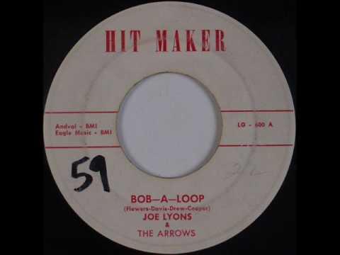 Joe Lyons & The Arrows - Bop-A-Loop (Hit Maker 600) 1959