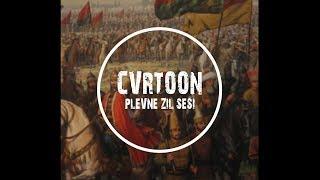 Cvrtoon-Plevne (Zil Sesi)