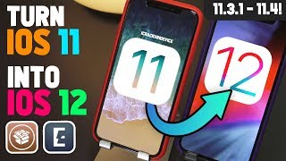 Turn iOS 11 into iOS 12! Get the Features WITHOUT Updating - Jailbreak iOS 11.3.1 & 11.4