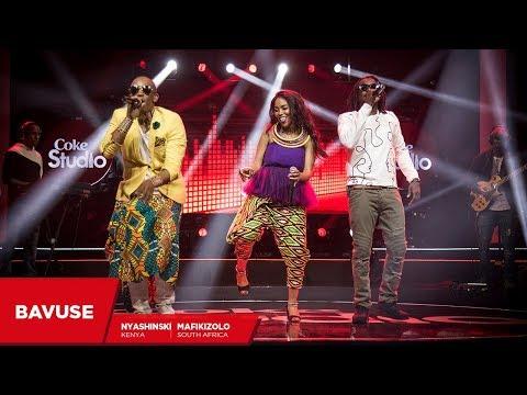 Mafikizolo, Nyashinski And Sketchy Bongo: Bavuze - Coke Studio Africa