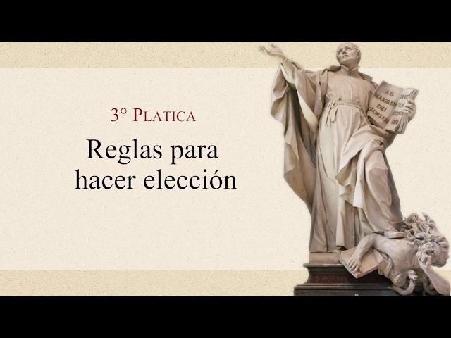 17 Plática: Reglas para hacer elección - P. Gustavo Lombardo