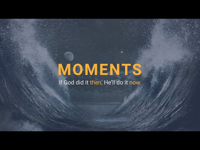 Moments - From A Distant Cloud To A Dwelling Place