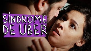 Vídeo - Síndrome de Uber