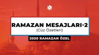 2020 Ramazan Özel | RAMAZAN MESAJLARI -2 (Cüz Özetleri)