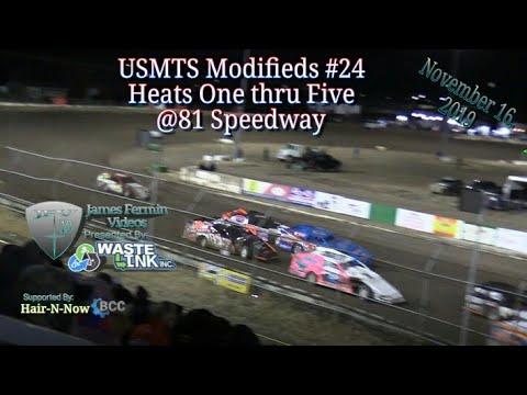 USMTS Modifieds #24, Heats 1-5, 81 Speedway, 11/16/19