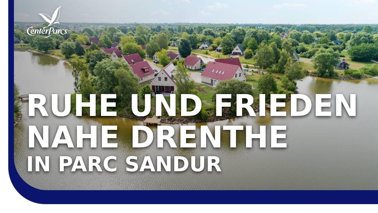 Center Parcs Parc Sandur - Urlaub in der Natur Hollands mit der Familie