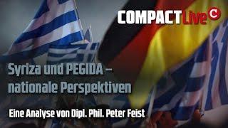 Syriza & Pegida: Nationale Perspektiven - Dipl. phil. Peter Feist