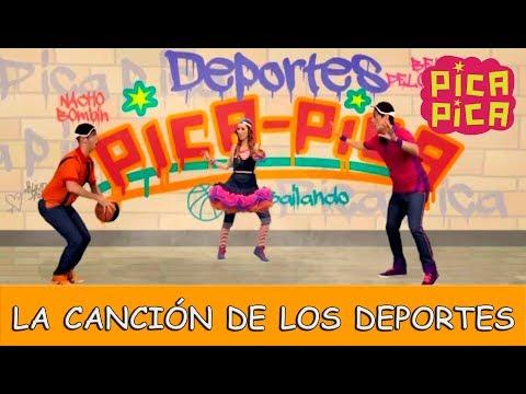 Pica-Pica - La Canci贸n de los Deportes (Videoclip Oficial)