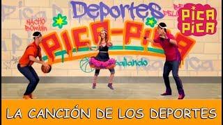 pica pica la canción de los deportes videoclip oficial