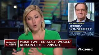 Jeffrey Sonnenfeld: Elon Musk is acting like Donald Trump