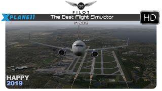 X-Plane 11 | The Best Flight Simulator in 2019