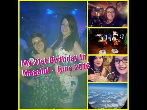 My 21st Birthday In Magaluf!!