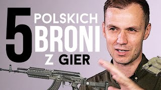 5 polskich broni, których używamy w grach