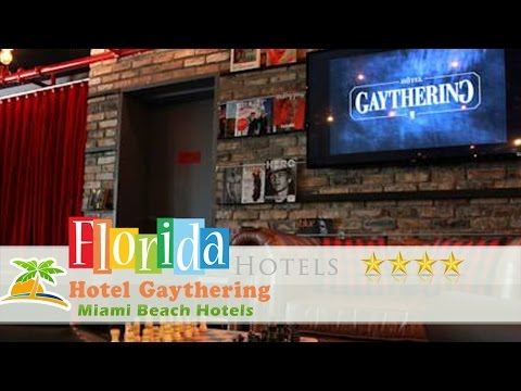 Hotel Gaythering - Miami Beach Hotels, Florida