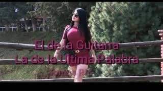 El de la Guitarra- La de la Ultima Palabra