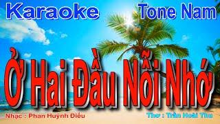 Ở Hai Đầu Nỗi Nhớ Karaoke ( Đô Thăng thứ - Bản nháp DEMO )