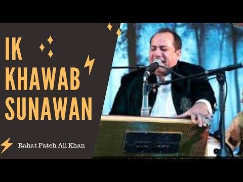 ik-khawab-sunawan-naat-2019-latest---rahat-fateh-ali-khan-(full-hd)