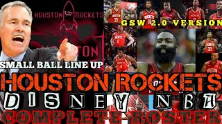 HOUSTON ROCKETS UPDATED SMALL BALL COMPLETE ROSTER FOR NBA DISNEY | GSW 2.0 SMALL BALL VERSION💪🏼