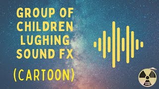 Cartoon Sound Effect - Group of Children Laughing