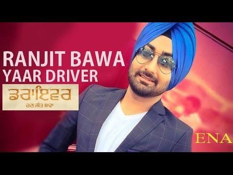 Yaar Driver # Ranjit Bawa # Desi Crew # Latest Punjabi Song 2017 # LIVE #
