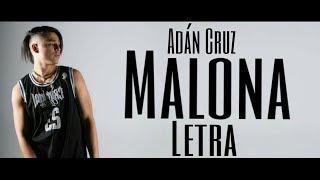 Adán Cruz - Malona (Letra)
