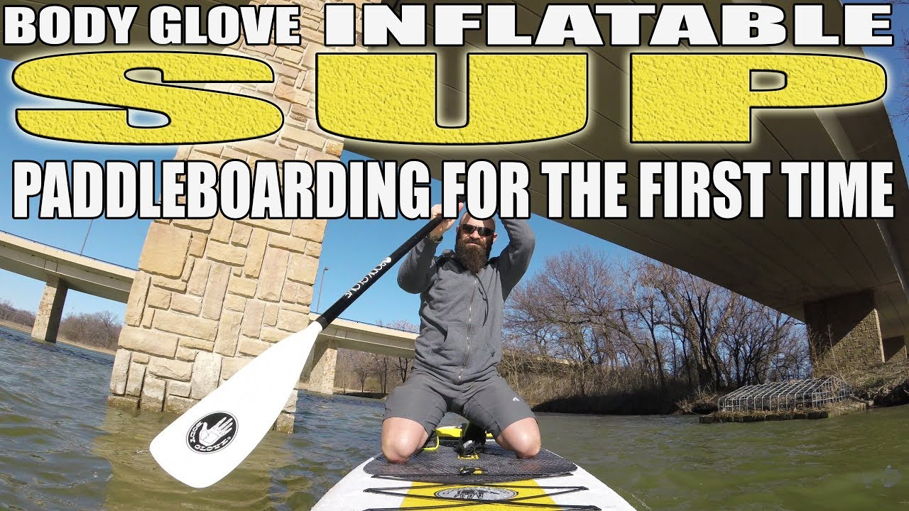 a8da0dd709fa My Experience - Body Glove Inflatable SUP - I went Paddleboarding For the  First Time Ever
